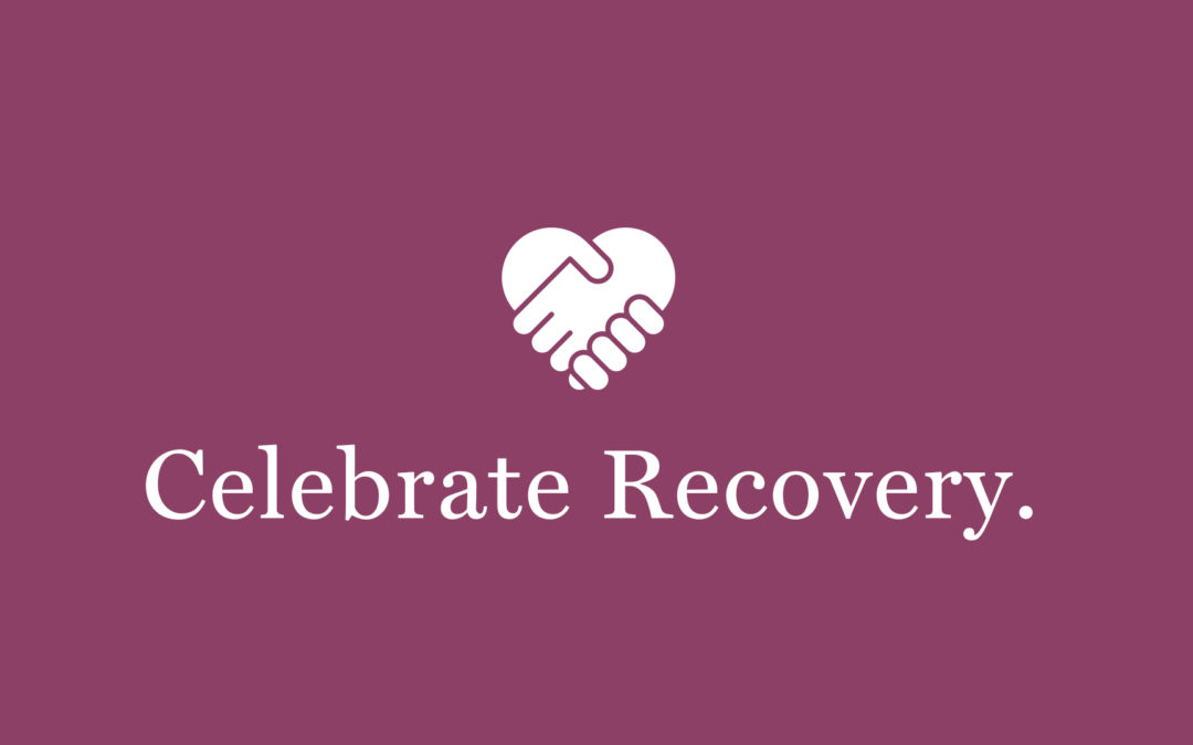 Celebrate Recovery – cancelled for 10/29