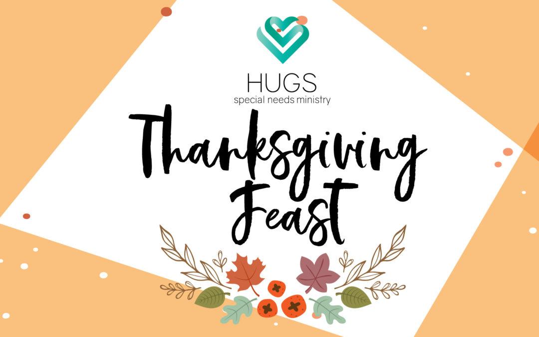 HUGS Thanksgiving Feast