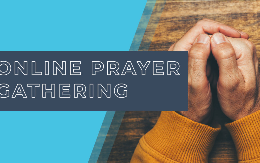Prayer Gathering Online