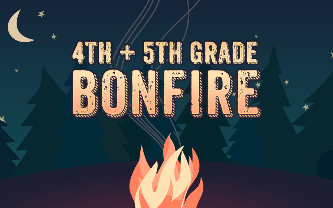4th/5th Grade Bonfire