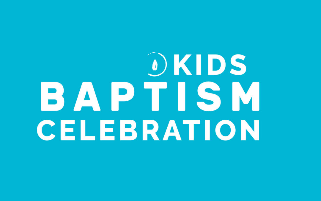 Kids Baptism Celebration